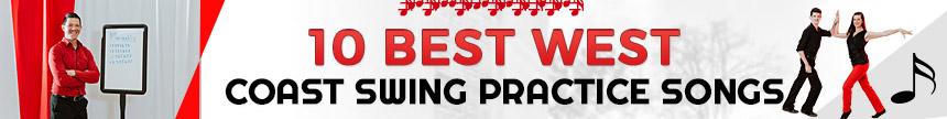 10 Best West Coast Swing Practice Songs