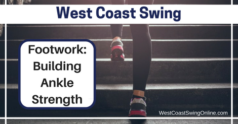 Footwork: Building Ankle Strength