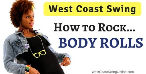 How to Rock Body Rolls