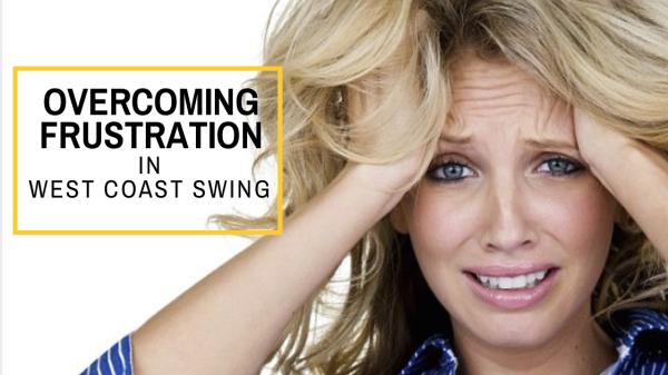 Overcoming Frustration in Dancing