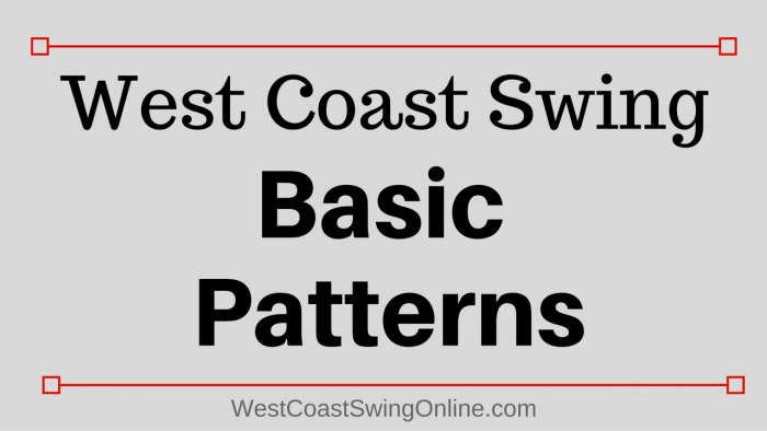 west coast swing basic patterns