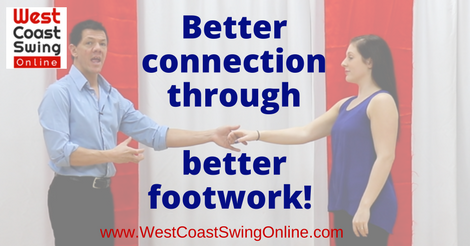 Better connection through better footwork