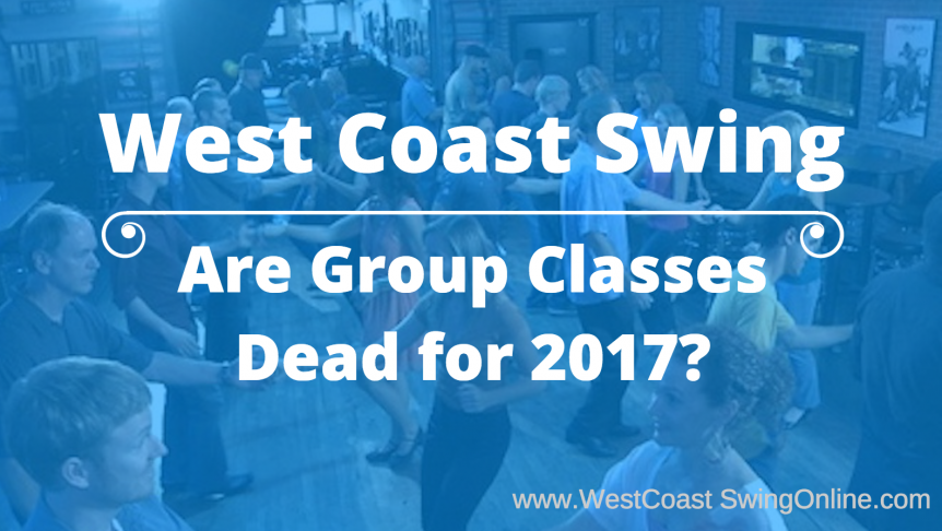 are wcs group classes dead in 2017