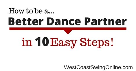 Be a better dancer partner in 10 easy steps