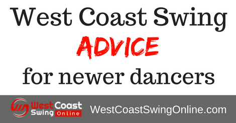 Advice for beginner west coast swing dancers