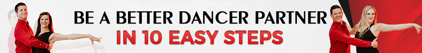Be a better dance partner in 10 easy steps
