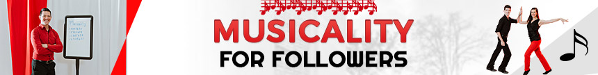 Musicality for followers