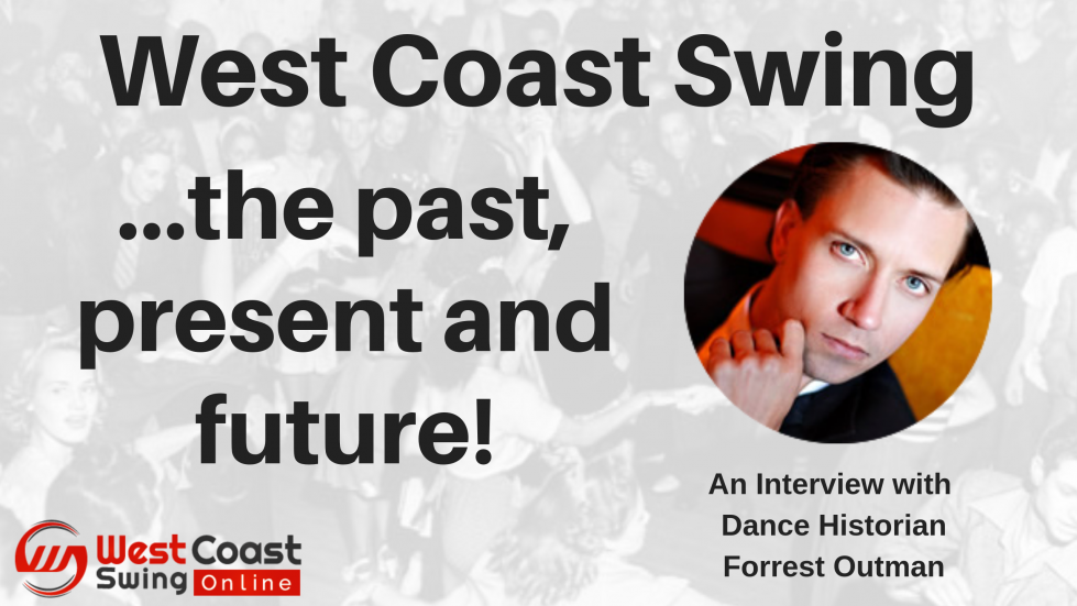 West Coast Swing Past Present Future