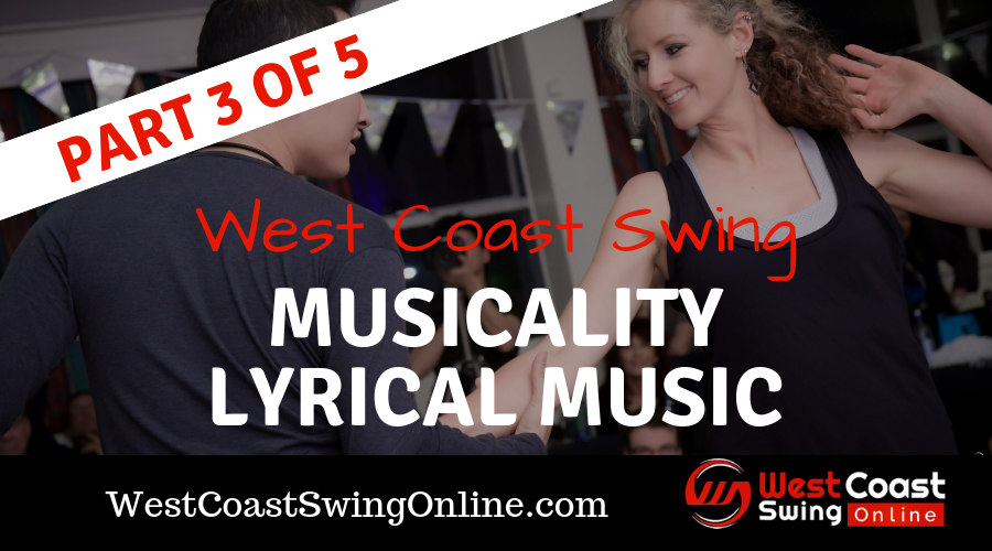 west coast swing lyrical music