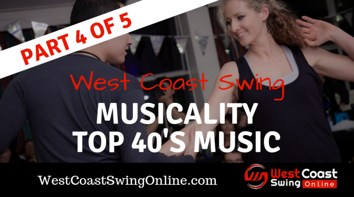west coast swing musicality top 40's music
