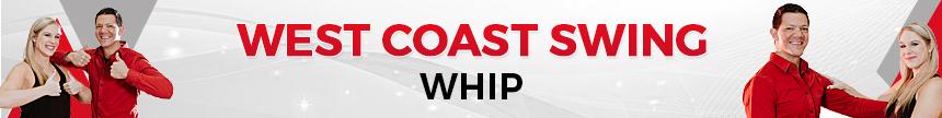 west coast swing whip